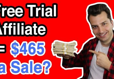 Make Money Online w/ Affiliate FREE Trial Offers (Up to $465 Per Sale)