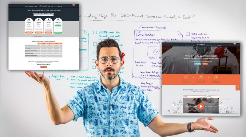 Should My Landing Page Be SEO-Focused, Conversion-Focused, or Both? – Whiteboard Friday