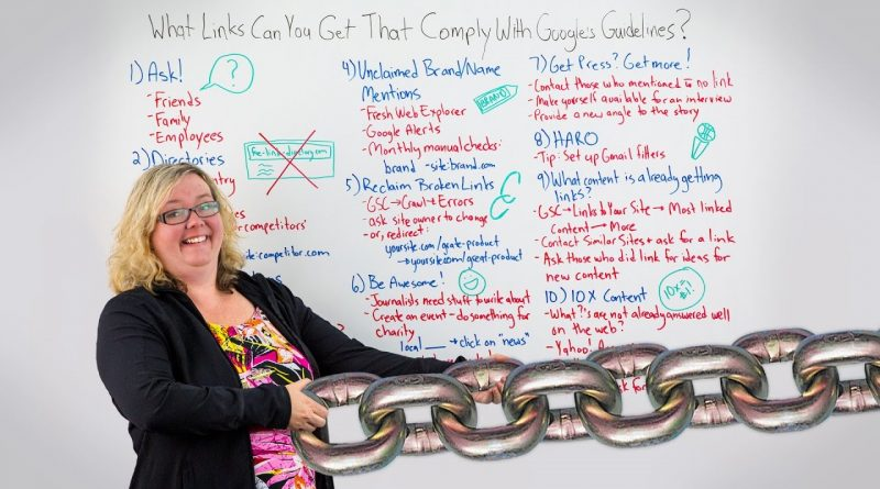 How to Get Links That Compy with Google's Guidlines – Whiteboard Friday