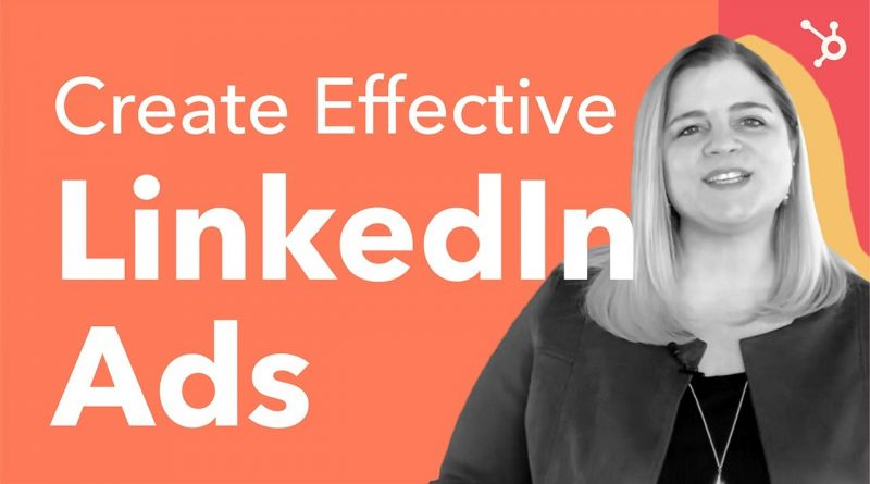 How to Create Effective LinkedIn Ads by Yourself (2020)