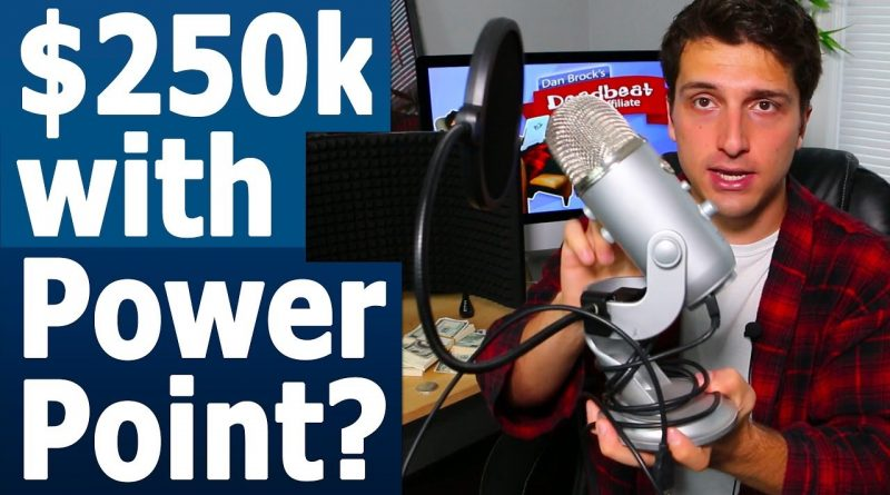 How I Made $250,000 w/ PowerPoint Youtube Videos