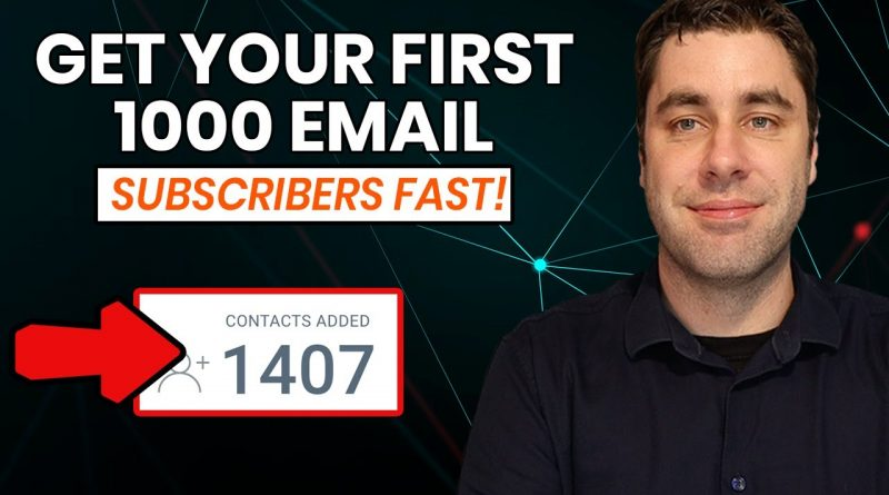 How To Get Your First 1000 Email Subscribers FAST In 2021 (MY SECRET)